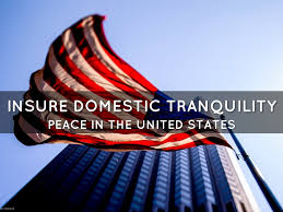 Ensure Domestic Tranquility Domestic Tranquility Www Miifotos Com