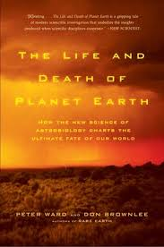 The Life And Death Of Planet Earth How The New Science Of
