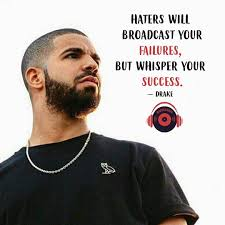120 Best Drake Quotes About Love Friends Life Loyalty And Haters