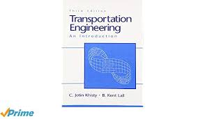 Transportation Engineering: An Introduction (3rd Edition): C. Jotin ...