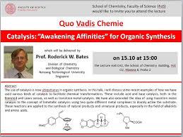 """Quo Vadis Chemie: Catalysis: """"Awakening Affinities"""" for <b>Organic</b> ..."""