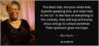 Maya angelou black white asian