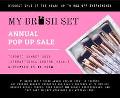 my brush set s third annual pop up event in toronto get premium quality cosmetics and beauty supplies up to 90 off regular rel s