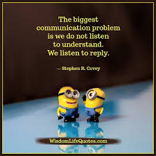Quotes About Change And Growth Classy The Biggest Communication Problem Wisdom Life Quotes