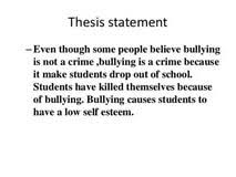 statement bullying essay bullying and thesis statement essay examples