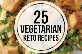 Vegetarian Keto Recipes 25 Easy Delicious Meals