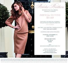 brooks brothers fall women s collection event dress for brooks brothers dress for success miami invite