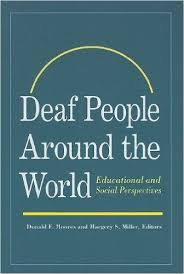 best deaf culture images deaf culture library  deaf people around the world educational and social perspectives donald f moores