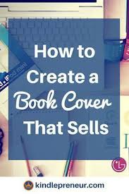 book cover design how to make a book cover cover art create a