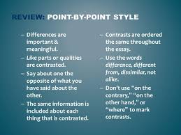 contrast essay analyzing the point by point organizational  2 review