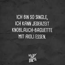 Ich Bin So Single Ich Kann Jederzeit Knoblauch Mit Aioli Essen