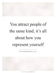 Quotes About Representing Yourself Best of Quotes About Representing Yourself