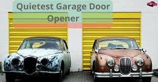 quietest garage door openerWhat is the Quietest Garage Door Opener in 2017