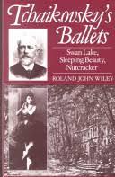 <b>Tchaikovsky's</b> Ballets: <b>Swan Lake</b>, Sleeping Beauty, Nutcracker ...