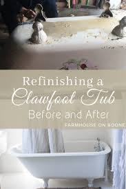 pin it for later refinishing a clawfoot tub