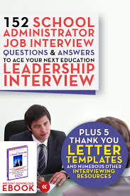 ideas about supervisor interview questions click to learn more a principals interview edge 2nd edition contains 152