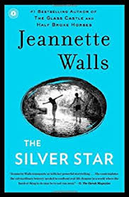 the glass castle a memoir jeannette walls  the silver star a novel