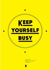 Motywacyjnie // Keep yourself busy | Śmietnik