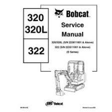 bobcat 641 642 643 skid steer loader workshop service repair bobcat 320 322 excavator workshop service repair manual