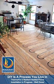 the home owners are remodeling do it yourselfers and have added radiant floor heating