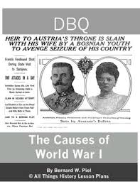 dbq causes of world war one common core common cores social  dbq causes of world war one common core