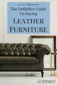 definitive guide to leather furniture