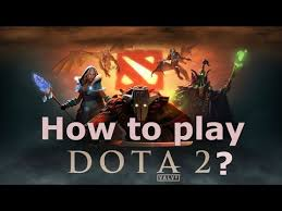 how to play dota 2 online youtube