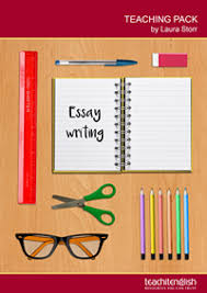 essay writing teachit english teaching pack essay writing