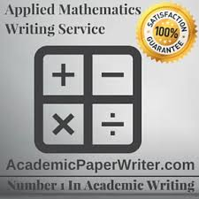 applied mathematics writing assignment help applied mathematics  applied mathematics writing service