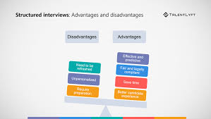 advantages of structured interviews the ultimate guide for conducting structured job interviews