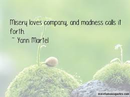 Misery Loves Company Quotes Inspiration Quotes About Misery Loves Company Top 48 Misery Loves Company