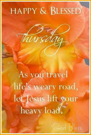 Thursday Blessings Good Morning Quotes Thursday Quotes Good