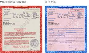 Dmv Ca Bill Of Sale How To Clear A Salvage Certificate In California