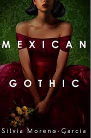 Mexican Gothic - Wikipedia