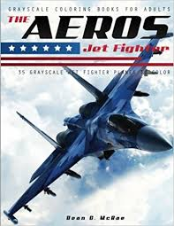 amazon the aeros jet fighter aircraft coloring book volume 1 9781543162738 dean c mcrae aircraft coloring book books