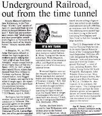 the underground railroad debate vermont historical society in his article underground railroad out from the time tunnel