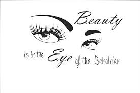 Beauty lies in the eyes of the beholder essay