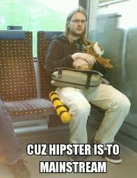Hipster - WHAT'S MEME ? via Relatably.com