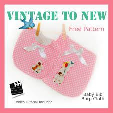 Burp Cloth Pattern Mesmerizing FREE Baby Bib And Burp Cloth PDF Pattern And Video Vintage To New