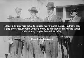 Theodorerooseveltquote40 KNOWOL Fascinating Teddy Roosevelt Quote