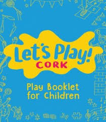 <b>Let's Play</b> Cork - Cork Healthy Cities