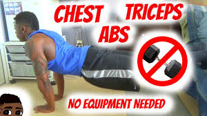home chest tricep ab workout no equipment