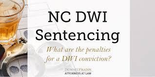 Felony Chart Nc The 3 Types Of Nc Dwi Sentencing Factors Dummit Fradin