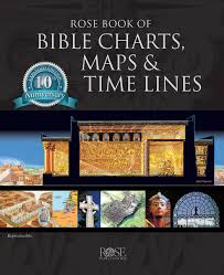 Rose Bible Maps And Charts Rose Book Of Bible Charts Maps Time Lines Vol 1 10th