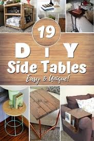 This diy coffee table plan relies on recycling and using old wooden furniture lying at home. 19 Easy Unique Diy Side Table Ideas You Can Build On A Budget