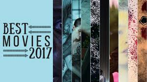 Hollywood Movie Top Chart 2016 The 50 Best Movies Of 2017 Paste