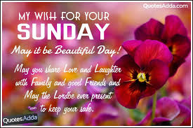 Good Morning Sunday Quote Best of Happy Sunday Good Morning Quotes And Pictures To Share QuotesAdda