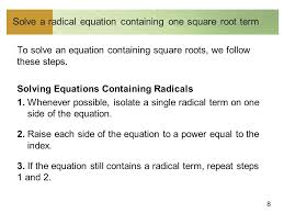 8 solve a radical equation containing one square root term to solve an equation containing square