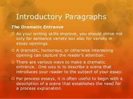 process analysis essay 11 introductory paragraphsthe dramatic