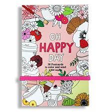 coloring postcards. Perfect Postcards U0027OH HAPPY DAYu0027 Postcard Coloring Book 30 Postcards 4X6 Elastic Closure Intended